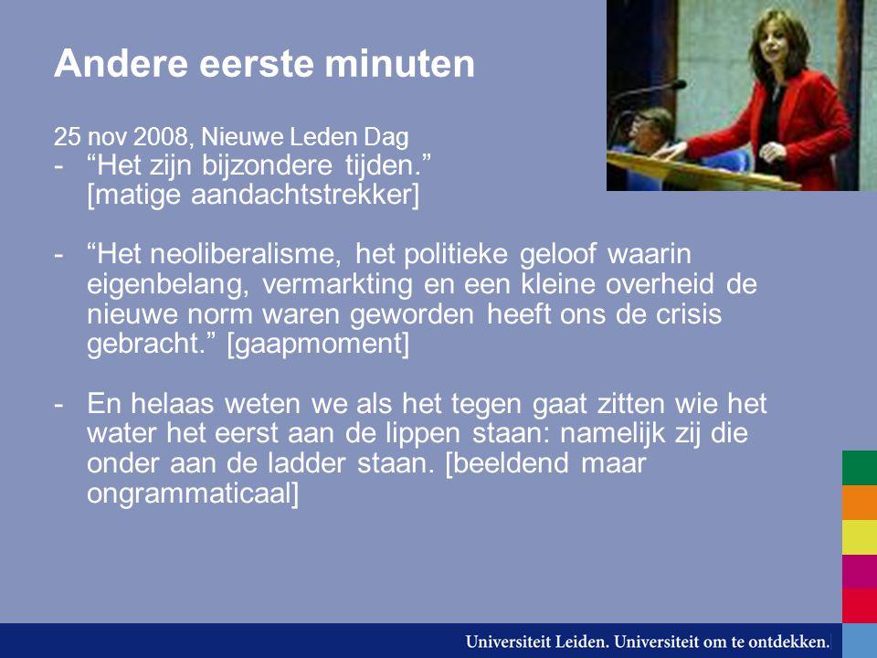 Andere eerste minuten 25 nov 2008, Nieuwe Leden Dag. Het zijn bijzondere tijden. [matige aandachtstrekker]